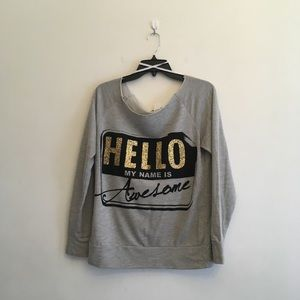 HELLO My Name Is Awesome. OffShoulder Sweatshirt